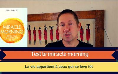 Le Miracle Morning : la journée appartient à ceux qui se lèvent tôt !