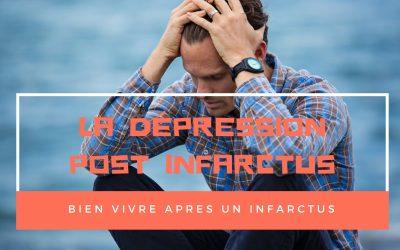 La dépression post infarctus : une étape (presque) obligatoire