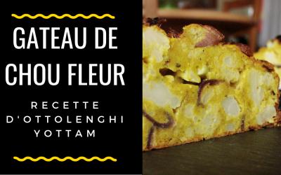 Le gâteau de chou fleur d'Ottolenghi (recette facile et saine)