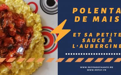 Recette : la polenta de maïs frais et sa sauce à l'aubergine