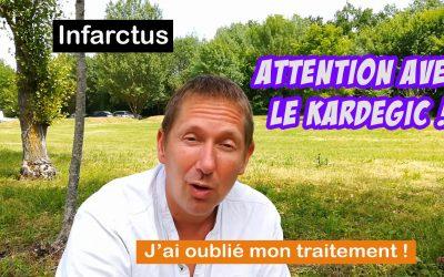 Infarctus et médicaments : Le kardégic attention ! (+bonus : que faire si j'ai oublié mon traitement)