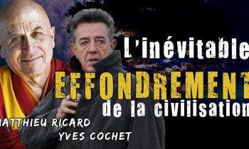 L'effondrement de la société selon Matthieu Ricard et Yves Cochet