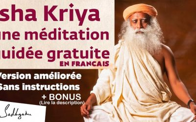 Méditation Guidée par Sadhguru : Isha Kriya Améliorée avec 10 minutes de cohérence cardiaque (C. Darbord)